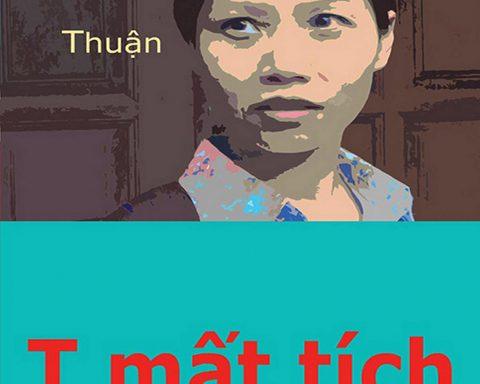'T mất tích': tiểu thuyết đáng đọc của nhà văn Thuận