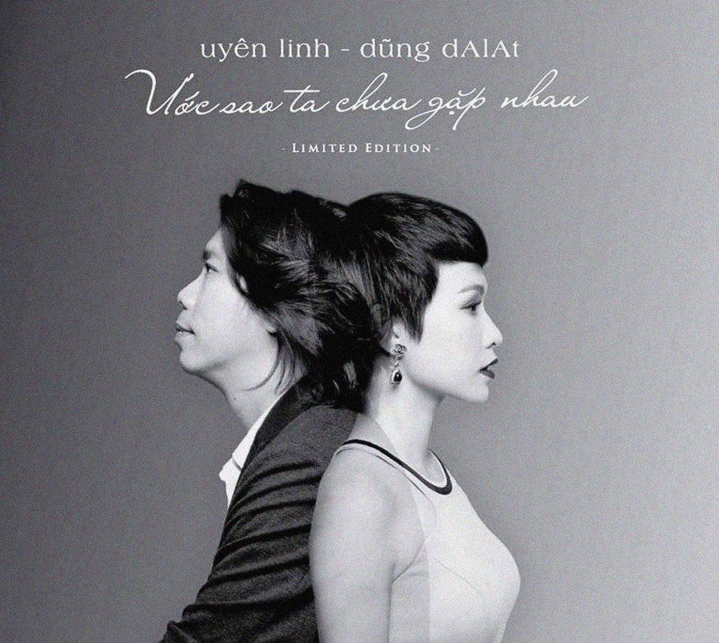 Bìa album Ước sao ta chưa gặp nhau của Uyên Linh và Dũng Đà Lạt.